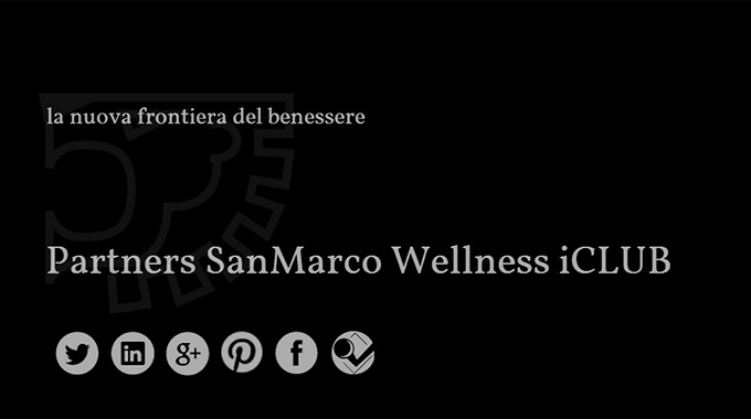 San Marco Wellness ICLUB Ed I Suoi Partners D'eccellenza