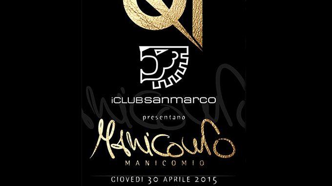 Partecipa Al Manicomio Party Con San Marco Wellness ICLUB