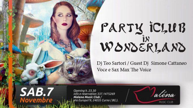 """Partecipa Al Party """"iCLUB In Wonderland"""