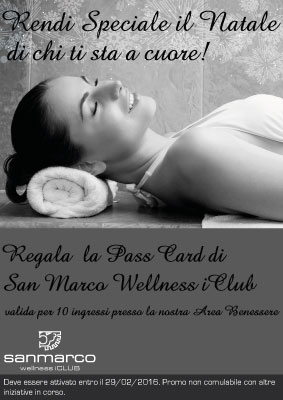 News San-Marco-wellness-iClub Passa Card 10 ingressi Benessere