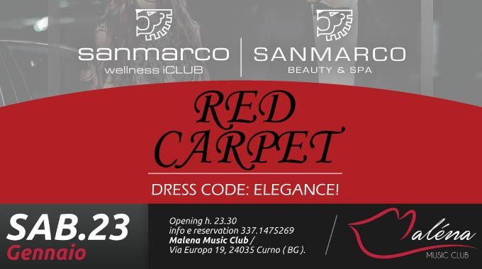 News San Marco Wellness IClub Invito Serata Red Carpet Al Malena Club