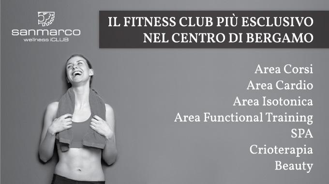 Scopri l'esclusivo mondo di San Marco Wellness iCLUB