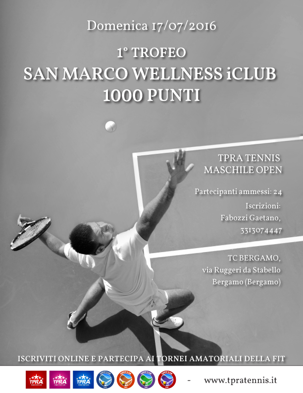 San Marco Wellness iCLUB Trofeo Tennis Locandina