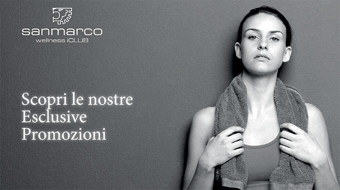 San-Marco-Wellness-iClub-Scopri-le-nostre-Esclusive-Promozioni