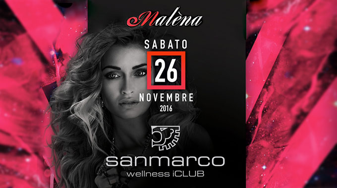 San Marco Wellness ICLUb Serata Party Al Malena Music Club