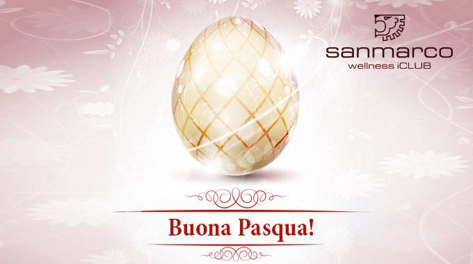 San Marco Wellness ICLUB  Auguri Di Pasqua E Orari Festività Di Aprile