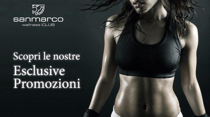 Scegli La Promo Più Adatta A Te Per Allenarti In San Marco Wellness ICLUB