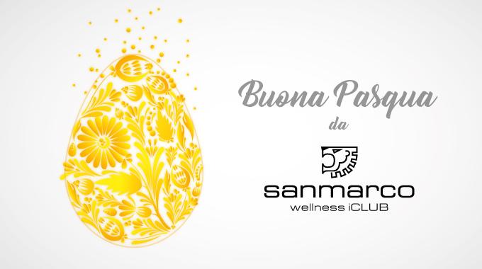 Auguri Di Buona Pasqua 2018 Ed Orario Festivo San Marco Wellness ICLUB
