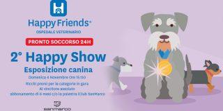 HappyFriends Vi Invita Al 2° HAPPY SHOW Esposizione Canina