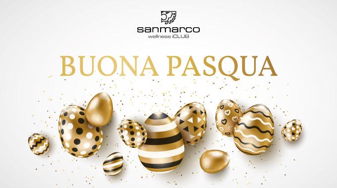 Auguri Di Buona Pasqua 2019 Ed Orario Festivo San Marco Wellness ICLUB