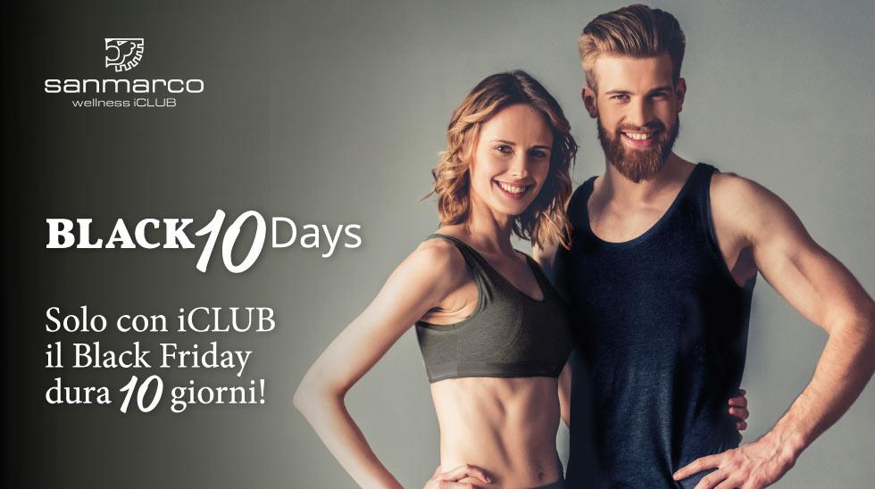 Approfitta Dei Black Days Di San Marco Wellness ICLUB: Per Te 10 Giorni Di Imperdibili Promozioni Benessere!